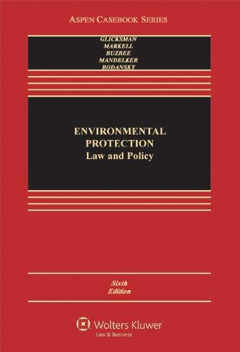 Environmental Protection: Law & Policy 6e (Aspen...