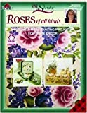 One Stroke-- Roses of All Kinds (Decorative Painting # 9700)
