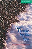 The House by the Sea Level 3 (Cambridge English Readers)
