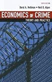 img - for Economics of Crime: Theory and Practice by Hellman, Daryl A., Alper, Neil O.(January 1, 2006) Paperback book / textbook / text book