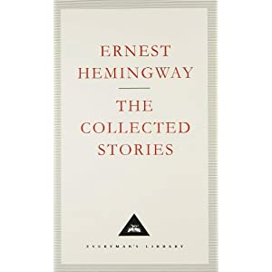 a review of ernest hemingways collection of short stories in our time Book review: ernest hemingway -- in our time  taking a deeper look at ernest hemingway's in our time, his first collection of short stories  book review: a farewell to arms, by ernest.