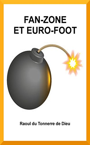 Couverture du livre FAN-ZONE ET EURO-FOOT