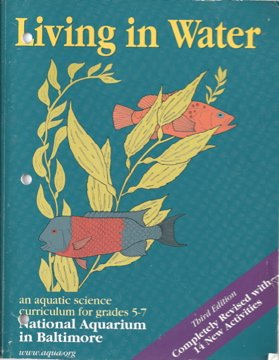 Living in Water: An Aquatic Science Curriculum for Grades 5-7