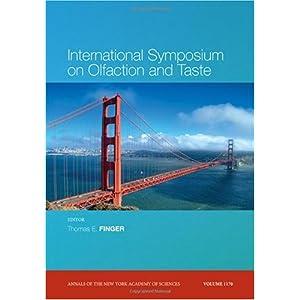 【クリックで詳細表示】International Symposium on Olfaction and Taste (Annals of the New York Academy of Sciences) [ペーパーバック]