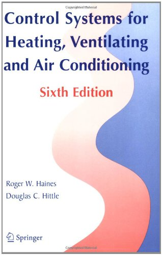 Control Systems for Heating, Ventilating, and Air Conditioning - Springer - 0387305211 - ISBN:0387305211