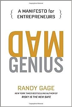 Mad Genius: A Manifesto For Entrepreneurs