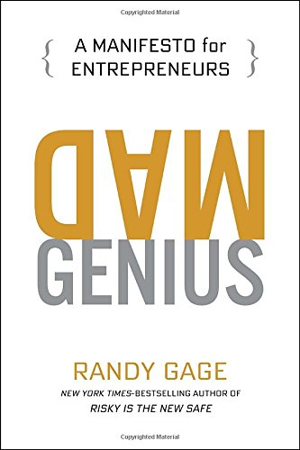 Mad Genius: A Manifesto for Entrepreneurs