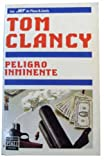 Peligro inminente (8401495253) by Tom Clancy
