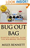Bug Out Bag: Disaster Survival Guide For Beginning Preppers