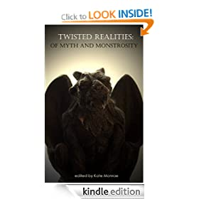 Twisted Realities: Of Myth and Monstrosity