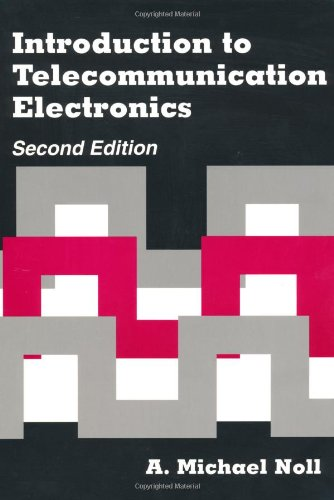 Introduction To Telecommunication Electronics 2Nd Ed. (Artech House Telecommunications Library)
