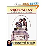 Growing Up: A Classic American Childhood [Hardcover] (1413209564) by MARILYN VOS SAVANT