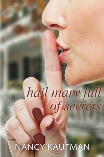 Hail Mary Full of Secrets