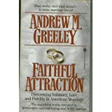 Faithful Attraction (0812511786) by Greeley, Andrew M.