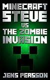 Minecraft: Steve vs The Zombie Invasion