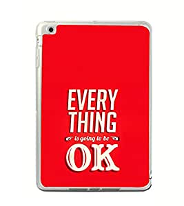 ifasho everything will be ok quotes Back Case Cover for Apple IPad Mini 4