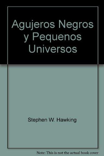 Agujeros negros y pequeños universos de Stephen Hawking