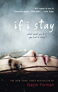 (FREE on 8/13) If I Stay by Gayle Forman - http://eBooksHabit.com