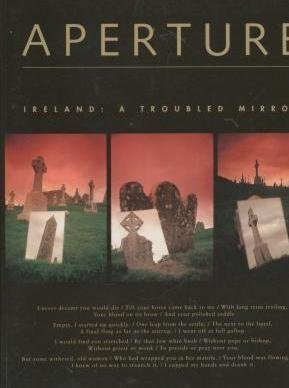 Ireland: A Troubled Mirror (APERTURE), Mulsoon, Paul