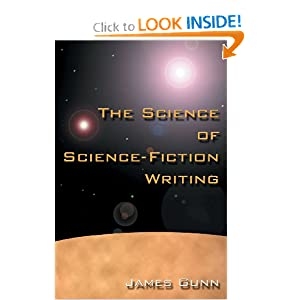 The Science of Science Fiction Writing by James Gunn