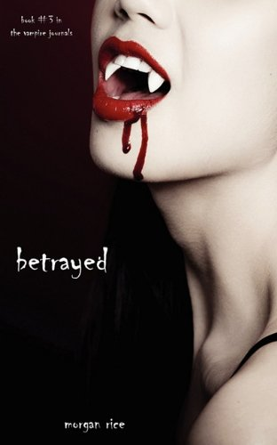 Betrayed by Morrigan Michele & Misty Carmony