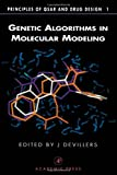 img - for Genetic Algorithms in Molecular Modeling (Principles of QSAR and Drug Design) book / textbook / text book