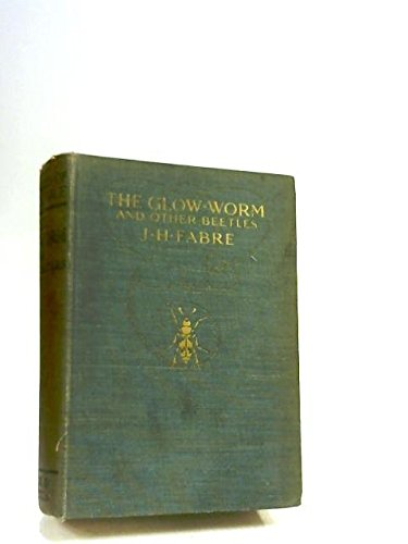 The glow-worm and other beetles, (Old Glow Worm compare prices)