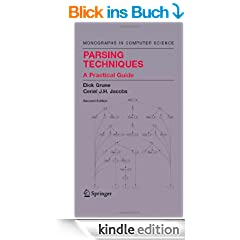 Parsing Techniques: A Practical Guide (Monographs in Computer Science)