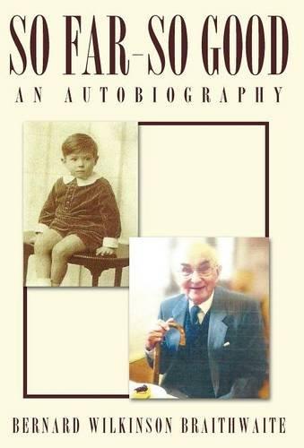 So Far - So Good - An Autobiography
