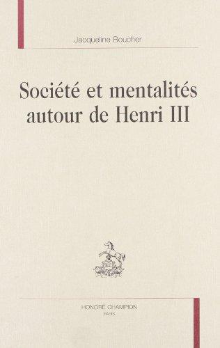 société et mentalités autour de henri III