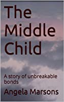 The Middle Child (English Edition)