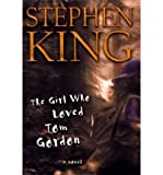 The Girl Who Loved Tom Gordon (Windsor Selections)