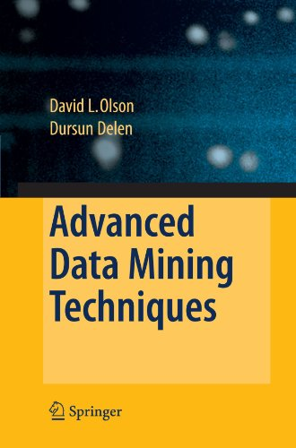 Advanced Data Mining Techniques, by David L. Olson, Dursun Delen