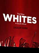 The Other Whites in South Africa