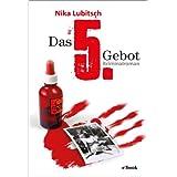 """Das 5. Gebotvon """"Nika Lubitsch"""""""