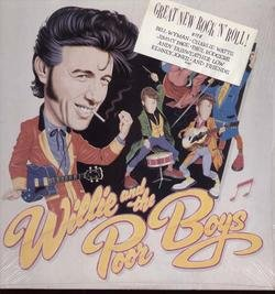 Willie and the Poor Boys by Willie and the Poor Boys, Bill Wyman and Charlie Watts