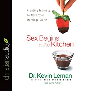 Sex Begins in the Kitchen Audiobook