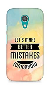 Amez Lets make better Mistakes Tomorrow Back Cover For Motorola Moto G2