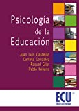 img - for Psicolog a de la Educaci n (Spanish Edition) book / textbook / text book