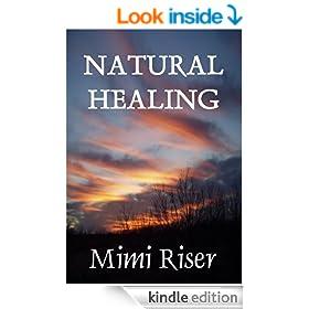 Natural Healing (Holistic Harmony Series Book 1)