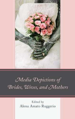 media-depictions-of-brides-wives-and-mothers