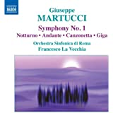 Martucci: Orchestral Music Vol.1