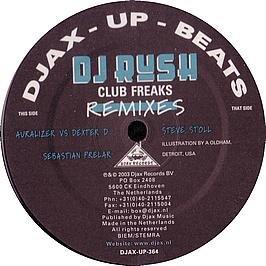 DJ Rush / Club Freaks (Remixes)