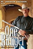 img - for One Ranger Returns (Bridwell Texas History Series) [Hardcover] [2008] First Edition Ed. H. Joaquin Jackson, James L. Haley book / textbook / text book