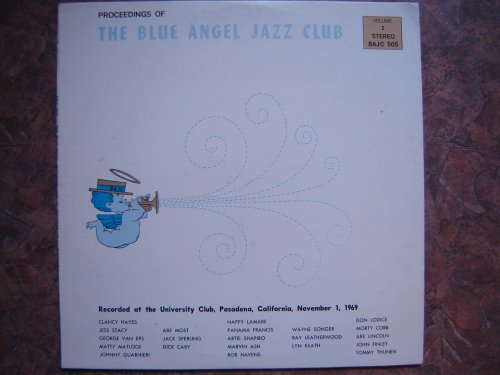 Blue Angel Jazz Club : Volume 1 1969 by Clancy Hayes, George Van Eps and Panama Francis