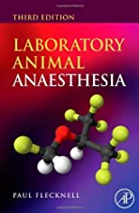 By Paul Flecknell: Laboratory Animal Anaesthesia, Third Edition Third (3rd) Edition