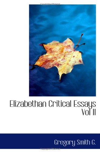 Elizabethan Critical Essays Vol II