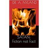 Satan: Fiction not Fact. Evidence from the Bible (Satanism / Angels / Occult) ~ Dr. A. Nyland