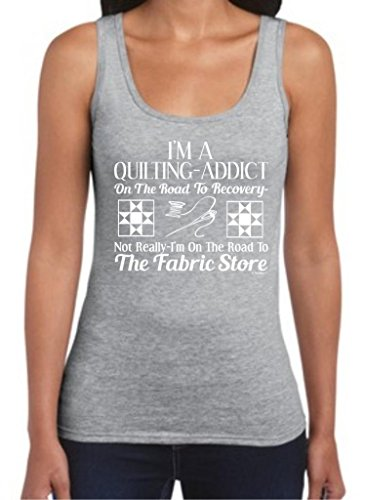 Quilting Addict On The Road To Recovery Fabric Store Juniors Tank Top Medium Sport Grey