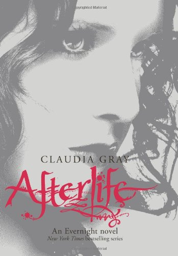 Cover of Afterlife: An Evernight Novel (Evernight Novels)